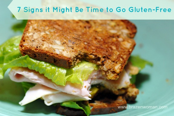 7 Signs it Might Be Time to Go Gluten-Free