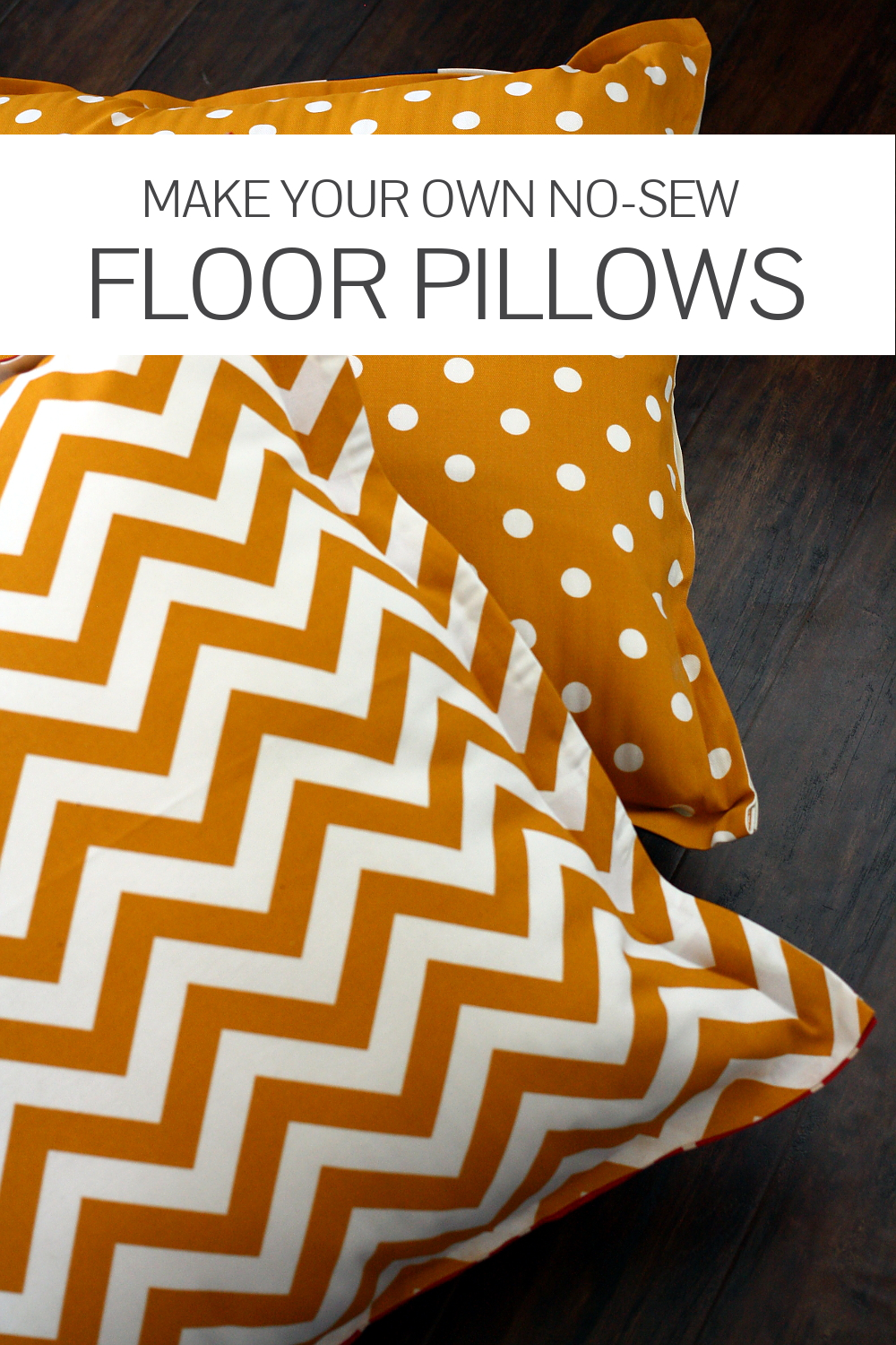 Make Your Own Large Floor Pillows : No Sew DIY Floor Pillows