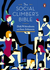 Social Climbers Bible by Jazz Johnson and Dirk Wittenborn