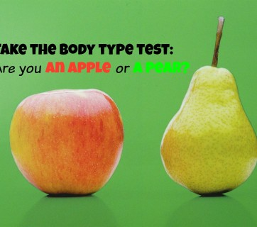 Take the Test- Are you an Apple or a Pear
