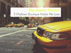 New York City Three Midtown Boutique Hotels We Love