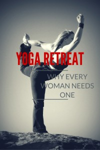 Why Every Woman Should Go On a Yoga Retreat