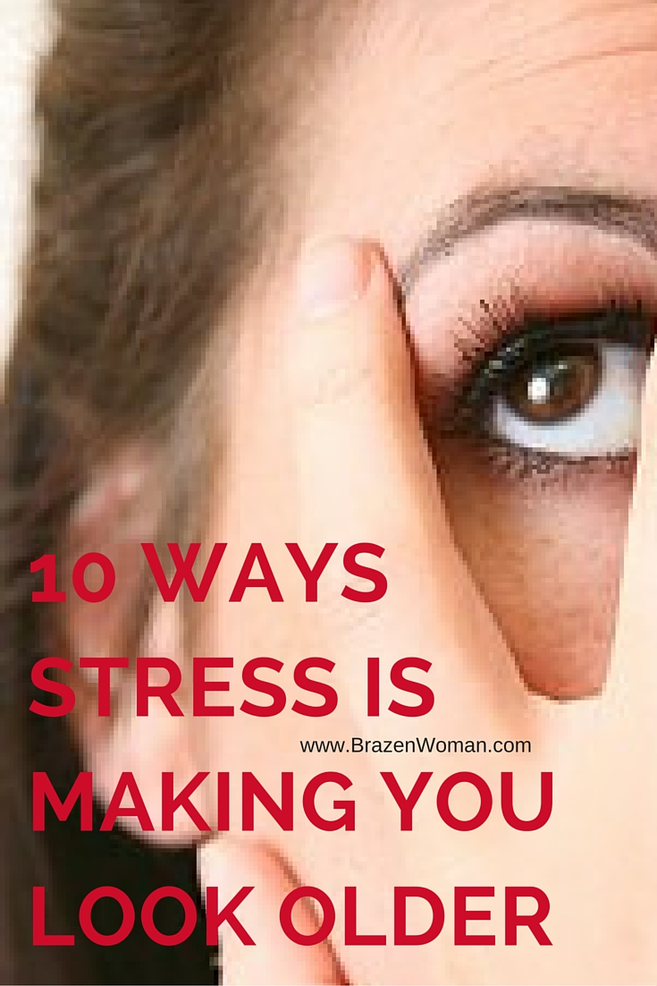 10 Ways Stress is Making You Look Older